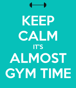 keep-calm-its-almost-gym-time