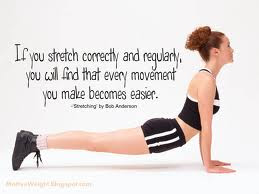 STRETCH REGULARLY